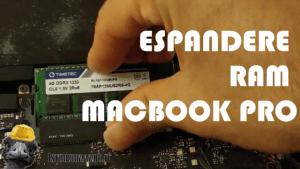 Espandere Ram MacBook Pro