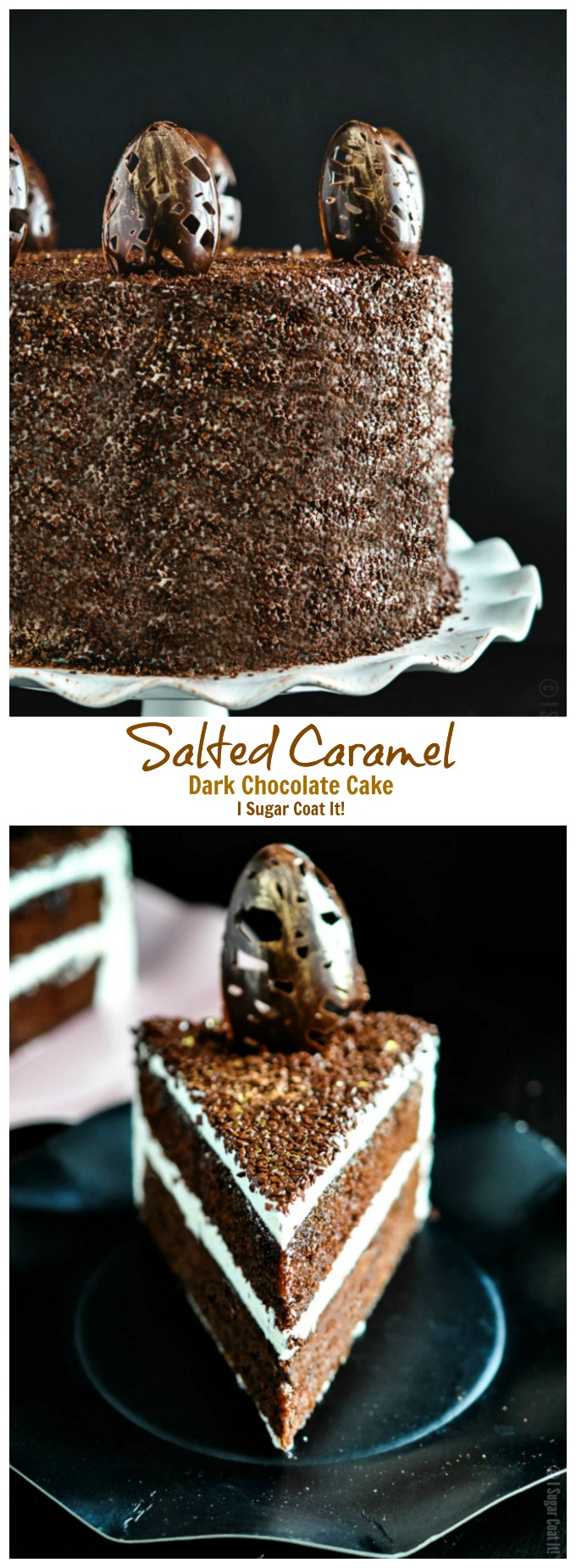 Salted Caramel Dark Chocolate Cake - I Sugar Coat It