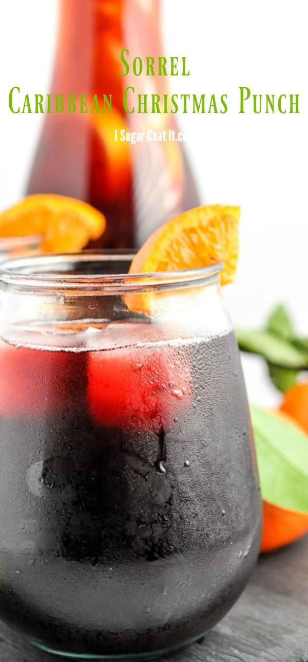 Sorrel Hibiscus Caribbean Christmas Punch I Sugar Coat It