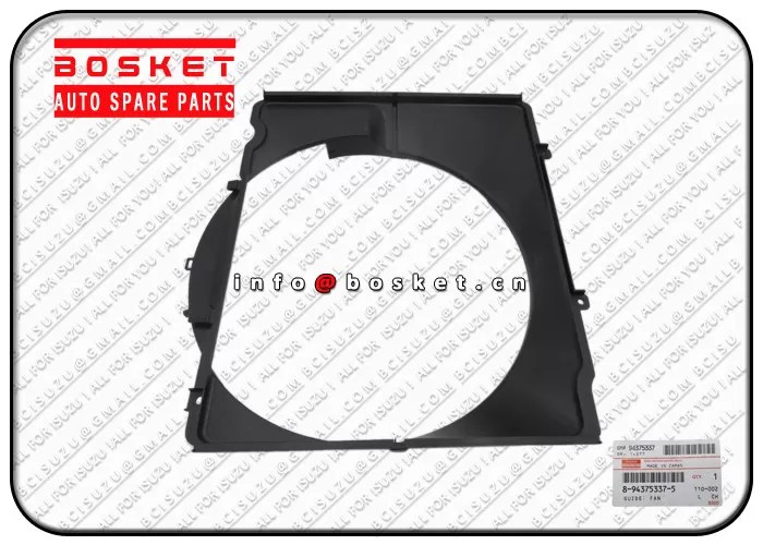 8943753372 8-94375337-2 Isuzu Truck Parts Fan Guide