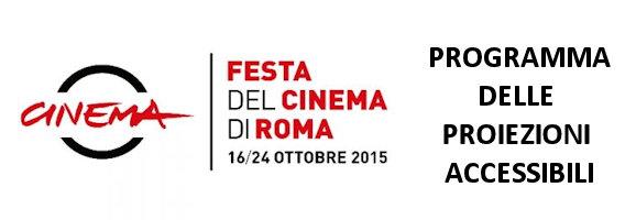 Le proiezioni accessibili alla festa del Cinema di Roma