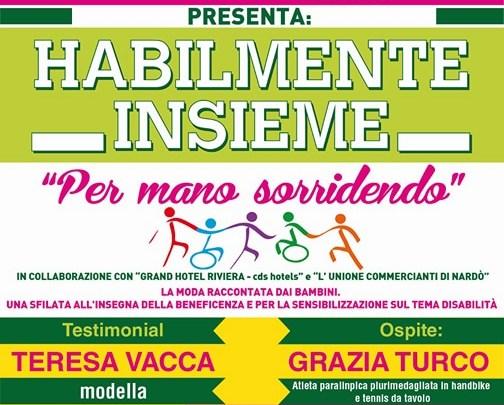 """A NARDO' (LE), TORNA LA SFILATA DI MODA """"HABILMENTE INSIEME. PER MANO SORRIDENDO"""""""