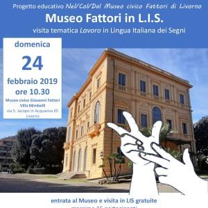 Locandina Museo Fattori in LIS - Nel/Col/Dal Museo Fattori di Livorno in LIS