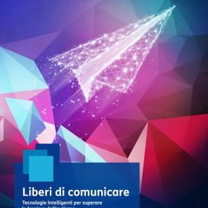 """liberidicomunicare kv - Fondazione TIM lancia il Bando """"Liberi di comunicare. Tecnologie intelligenti e innovazione per l'autismo"""""""