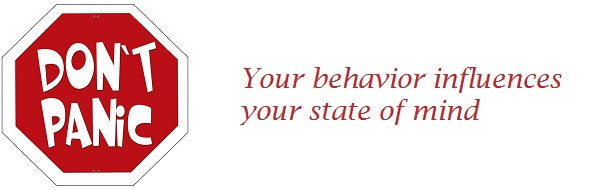 You behavior influences your state of mind