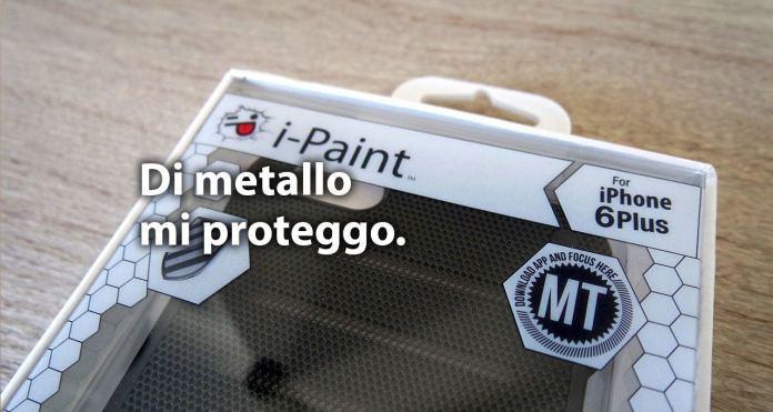 ipaint case iPaint Metal Case una cover in metallo per iPhone 6 Plus