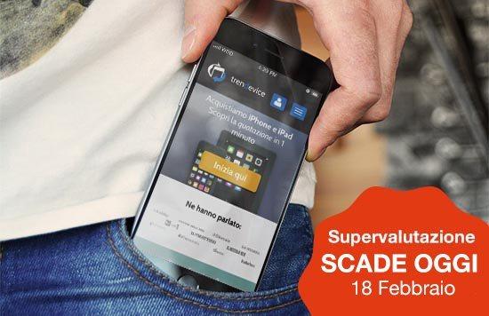 iphone usato trendevice1 Le ultime ore della supervalutazione di iPhone e iPad usati di TrenDevice