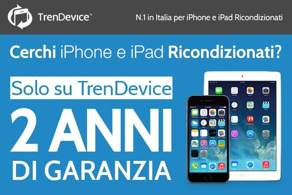 trendevice garanzia2anni TrenDevice porta a 2 anni la Garanzia su iPhone e iPad ricondizionati