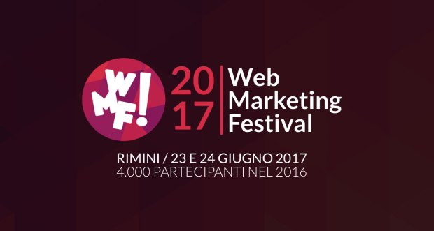 web marketing festival rimini 2017 620x331 Apre la call per la Startup Competition del Web Marketing Festival.