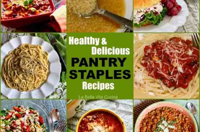 Healthy and Delicious PANTRY STAPLES Recipes