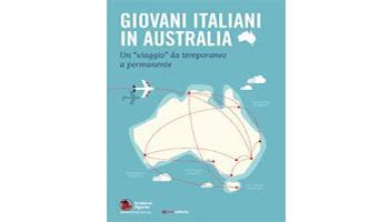 AUSTRALIA SOLO ANDATA: LA MIGRAZIONE PERMANENTE DEI GIOVANI ITALIANI <BR> di Elisa Josefina Fattori