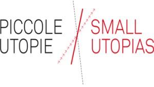 Piccole Utopie - Istituto di Cultura Italiano a Madrid