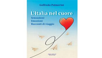"""GOFFREDO PALMERINI, """"AMBASCIATORE CULTURALE"""" DELLA NOSTRA BELLA ITALIA <BR> di Patrizia Tocci"""
