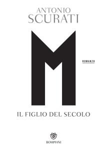 Ccover - M, Il Figlio Del Secolo - Recensione di Mario Setta