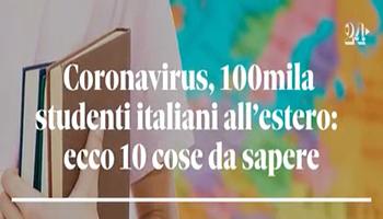 Coronavirus, studenti italiani all'estero: 10 cose da sapere su rientri e rimborsi