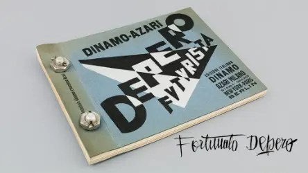 Fortunato Depero's Bolted Book: Depero Futurista (Dinamo-Azari, Milan, Italy, 1927), artist's book bound with bolts, 32 x 24.2 cm. © 2016 Artists Rights Society (ARS), New York / SIAE Rome. Photo by Jason Burch.