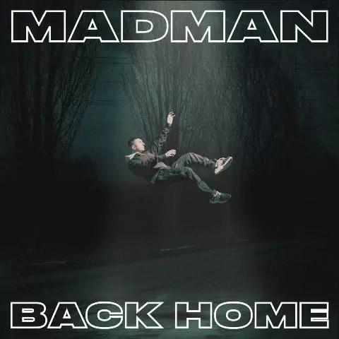 La cover di Back Home, nuovo album di Madman.