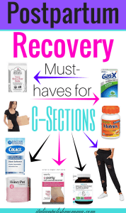 Postpartum recovery must haves for c-sections