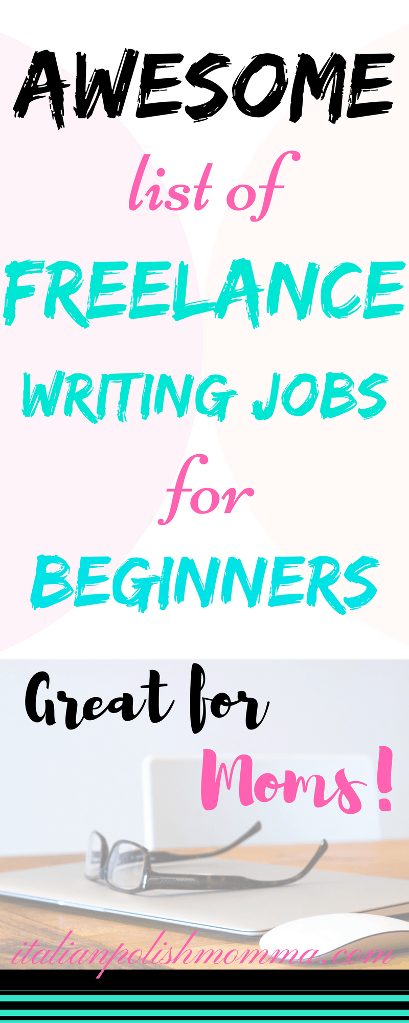Best freelance jobs for new writers italianpolishmomma