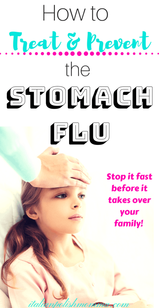 Stomach flu remedies and prevention
