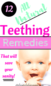 12 All Natural Teething remedies for babies