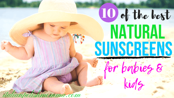 Natural sunscreens for babies that work