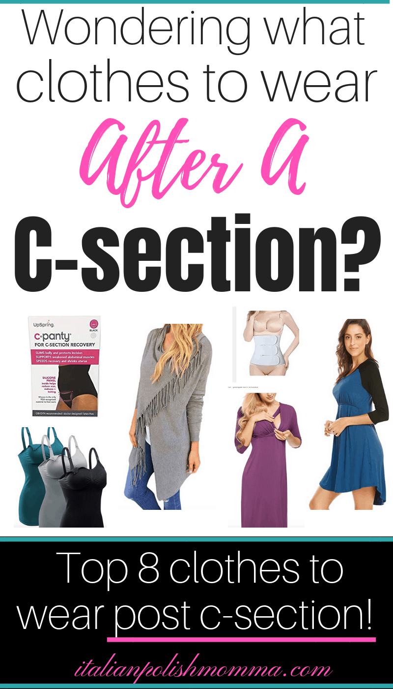 797d3f8246942 Best Clothes To Wear After A C-Section - italianpolishmomma.com