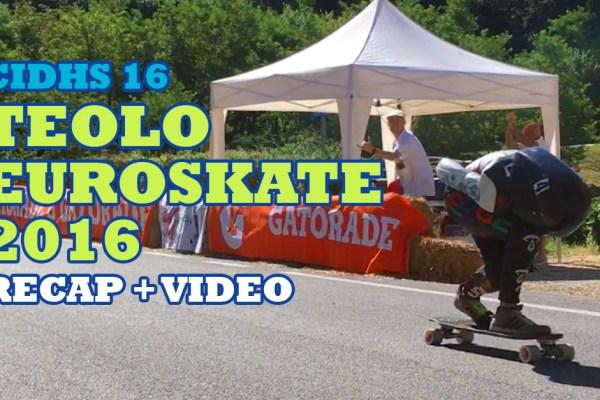 teolo euroskate 2016 cidhs recap video