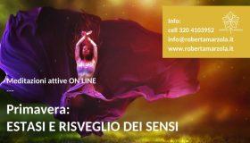 Meditazioni - Estasi e risveglio dei sensi