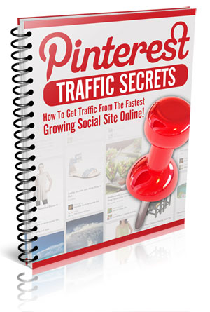 Pinterest Traffic Secrets 💲 How to Get Traffic from the Fastest Growing Social Site Online!