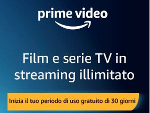 Prova gratis per 30 giorni Amazon Prime Video