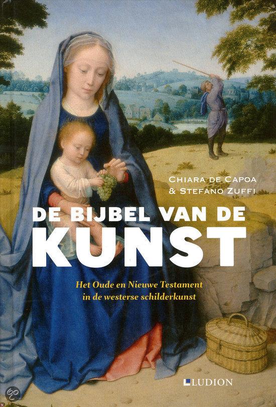 Bijbel van de Kunst Chiara De Capoa en Stefano Zuffi