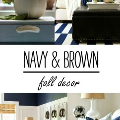 Brown Living Room With Blue Accents Steakhouse Menu Fall Decor In Navy And Simple Decorating Ideas Using White