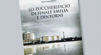"""Finale Emilia. La storia dello """"Zuccherificio"""" in un libro di Giovanni Pinti."""