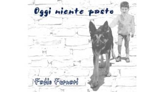 """""""Oggi niente pasto"""" il nuovo cd di Fabio Furnari"""