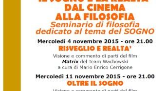 """Medolla. """"Il sogno e la realtà, dal cinema alla filosofia""""."""
