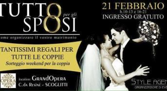 Scoglitti. Oggi Al Grand Opera Tutto per Gli Sposi. Evento organizzato dalla Style Agency