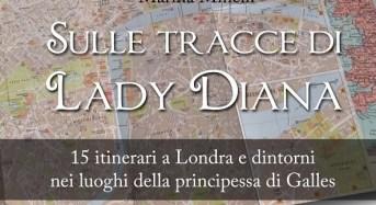 Diana, esce la guida con 15 itinerari di Londra dedicati alla principessa di Galles