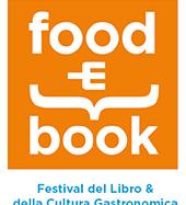 FOOD&BOOK: il Festival del libro e della cultura gastronomica (Montecatini Terme, 13-16 ottobre)