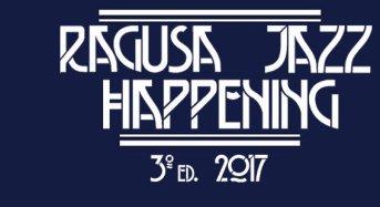 Ragusa. Oggi inizia la terza edizione dell'Happening Jazz Festival