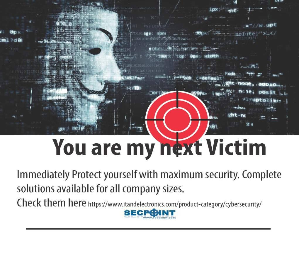 You are my next victim! - Immediately Protect yourself ...