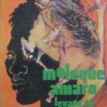 """""""Moleque Amaro"""" de Gamaliel Borges"""