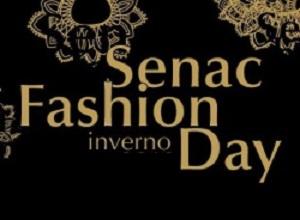 Senac Fashion Day é promovido pelo Senac