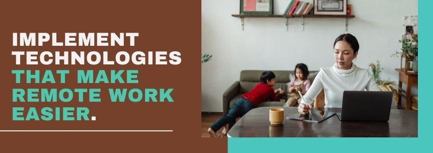 Good work-from-home policies make employees productive