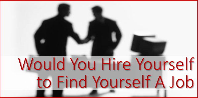 hire yourself to find yourself a job