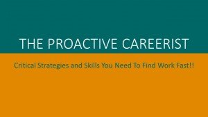 The Proactive Careerist