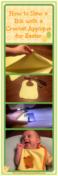 How to Sew a Bib with a Crochet Appliqué for Easter. http://www.itcihinforsomestitchin.com