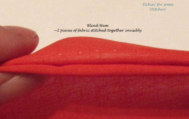 Blind Hem. http://www.itchinforsomestitchin.com