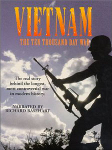 Vietnam: The 10,000 Day War
