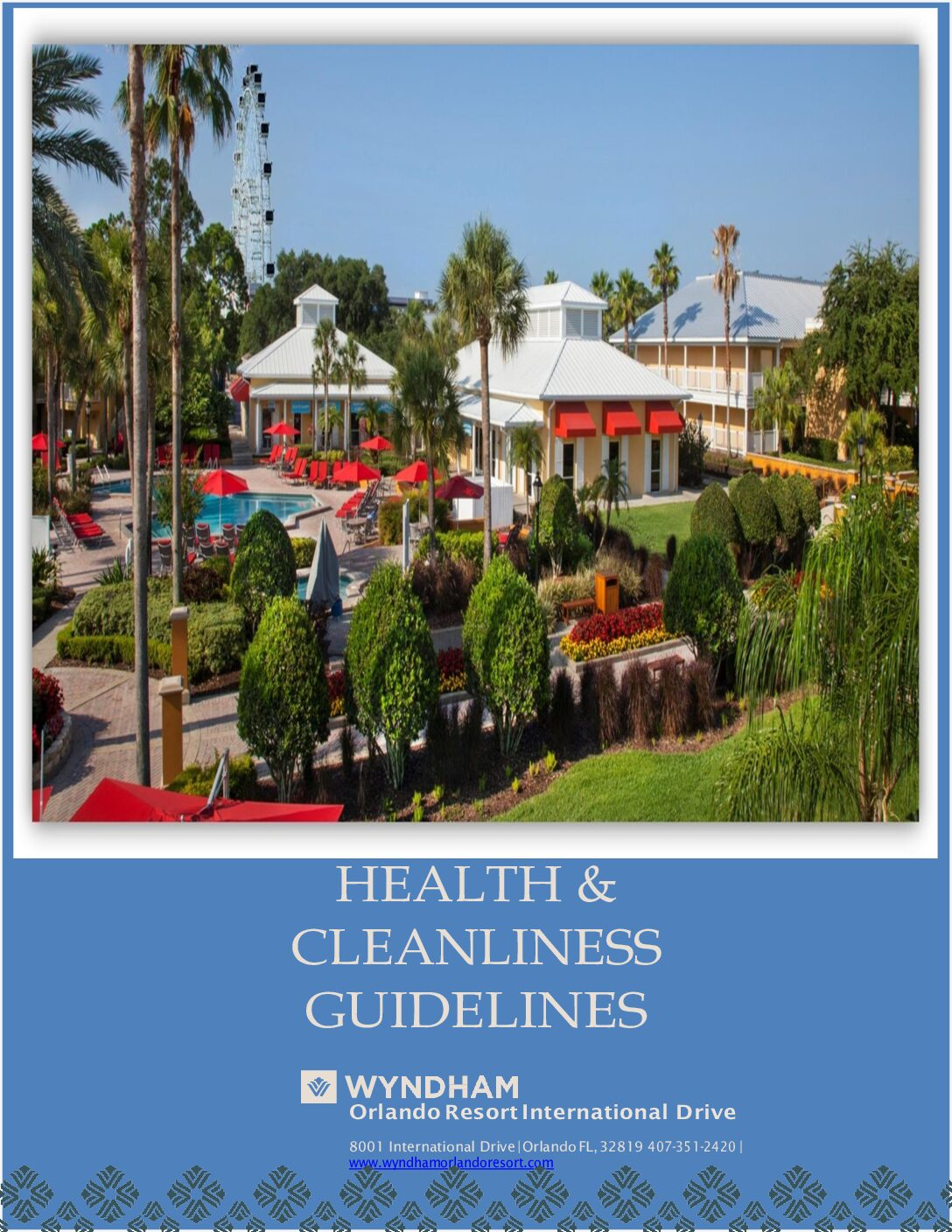 Wyndham Orlando Health and Cleanliness Guidelines 6.3.20
